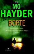 """""""Borte - kriminalroman"""" av Mo Hayder"""