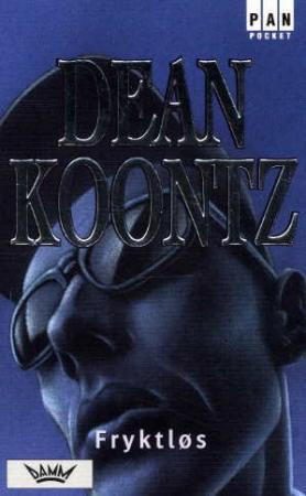 """""""Fryktløs"""" av Dean Koontz"""