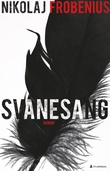 """Svanesang - roman"" av Nikolaj Frobenius"