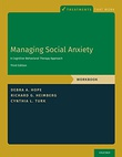 """Managing Social Anxiety - A Cognitive-Behavioral Approach. Third Edition"" av Debra A. Hpoe"
