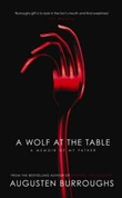 """A wolf at the table"" av Augusten Burroughs"