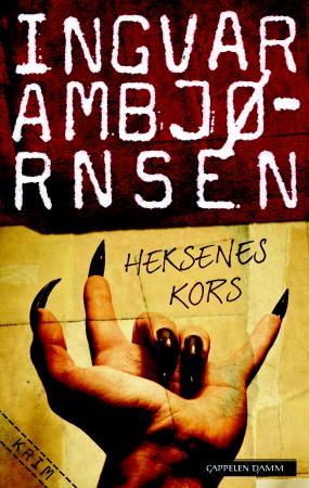 """""""Heksenes kors"""" av Ingvar Ambjørnsen"""