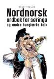 """""""Nordnorsk ordbok for søringa og andre tunglærte folk"""" av Ronny Trælvik"""