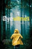 """""""Øyevitnet"""" av Anna Bågstam"""