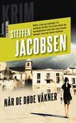 """""""Når de døde våkner"""" av Steffen Jacobsen"""