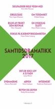 """""""Samtidsdramatikk 2017 - scenetekster"""" av Tom Ingar Eliassen"""
