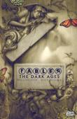 """Fables Vol. 12 - The Dark Ages"" av Bill Willingham"