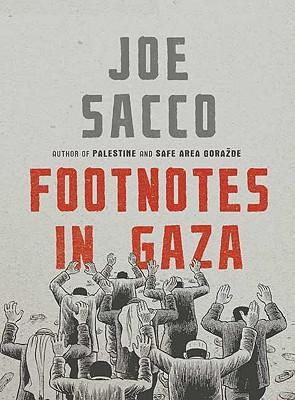 """""""Footnotes in Gaza"""" av Joe Sacco"""