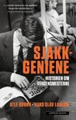 """""""Sjakkgeniene - historien om verdensmesterne"""" av Atle Grønn"""