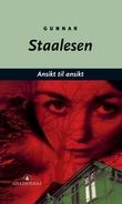 """Ansikt til ansikt - kriminalroman"" av Gunnar Staalesen"