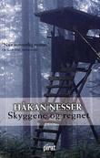 """""""Skyggene og regnet"""" av Håkan Nesser"""