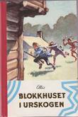 """""""Blokkhuset i urskogen"""" av Edward S. Ellis"""