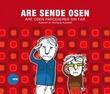 """""""Are Sende Osen parodierer sin far"""" av Are Sende Osen"""