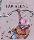 """Far alene"" av Rune Johan Andersson"