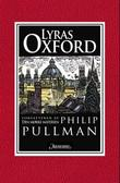 """Lyras Oxford"" av Philip Pullman"