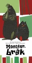 """""""Monsterbråk"""" av Áslaug Jónsdóttir"""