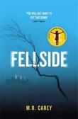 """""""Fellside"""" av M.R. Carey"""