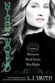 """Night World No. 3 Huntress, Black Dawn, Witchlight"" av L.J. Smith"