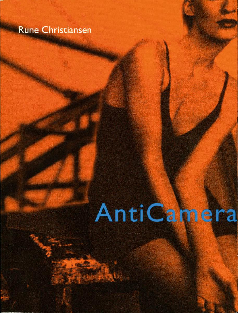 """AntiCamera - dikt"" av Rune Christiansen"