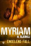 """""""Engelens fall"""" av Myriam H. Bjerkli"""