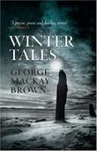 """""""Winter Tales"""" av George Mackay Brown"""