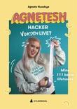 """""""Agnetesh hacker voksenlivet - mine 111 beste lifehacks"""" av Agnete Husebye"""
