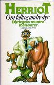 """""""Om folk og andre dyr - dyrlegens muntre memoarer"""" av James Herriot"""