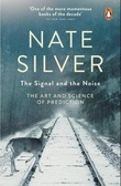 """The signal and the noise - art & science of predic"" av Nate Silver"