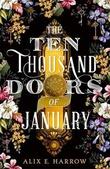 """""""The ten thousand doors of January"""" av Alix E. Harrow"""