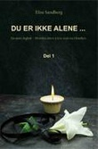 """""""Du er ikke alene- en mors dagbok"""" av Elise Sandberg"""