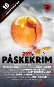 """""""Påskekrim 2011 - 18 kriminalnoveller"""""""
