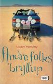 """""""Andre folks bryllup"""" av Noah Hawley"""