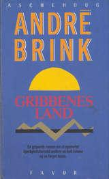 """Gribbenes land"" av André Brink"