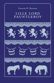 """""""Lille lord Fauntleroy - roman"""" av Frances H. Burnett"""