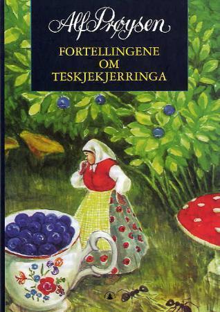 """""""Fortellingene om Teskjekjerringa"""" av Alf Prøysen"""