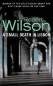 """A small death in Lisbon"" av Robert Wilson"