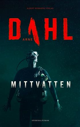 """""""Mittvatten"""" av Arne Dahl"""