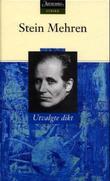 """""""Utvalgte dikt"""" av Stein Mehren"""