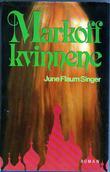 """""""Markoff kvinnene"""" av June Flaum Singer"""