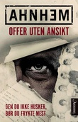 """""""Offer uten ansikt"""" av Stefan Ahnhem"""