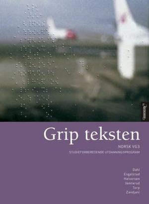 """""""Grip teksten - norsk vg3"""" av Berit Helene Dahl"""