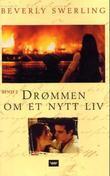 """""""Drømmen om et nytt liv - del 2"""" av Beverly Swerling"""