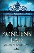 """""""Kongens råd - kriminalroman"""" av Ørjan N. Karlsson"""
