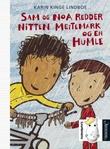 """""""Sam og Noa redder nitten meitemark og en humle"""" av Karin Kinge Lindboe"""