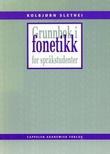 """""""Grunnbok i fonetikk for språkstudenter"""" av Kolbjørn Slethei"""