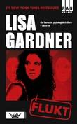 """""""Flukt"""" av Lisa Gardner"""