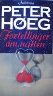 """""""Fortellinger om natten"""" av Peter Høeg"""