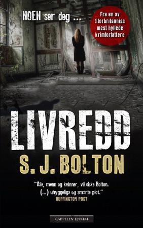 """""""Livredd"""" av S.J. Bolton"""