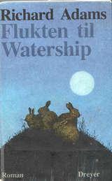 """""""Flukten til Watership"""" av Richard Adams"""