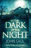 """In the Dark of the Night"" av John Saul"